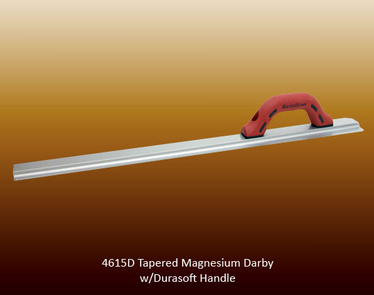 Tapered magnesium darby