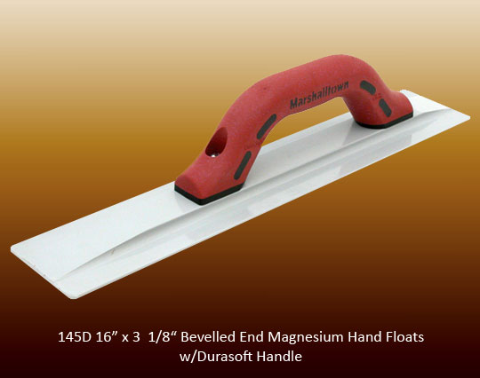 Bevelled magnesium hand float